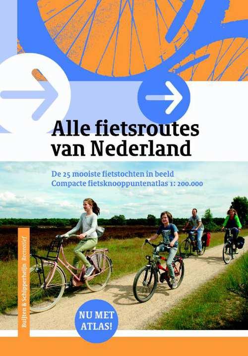 Alle Fietsroutes in Nederland