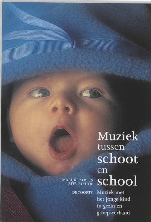 Muziek tussen schoot en school