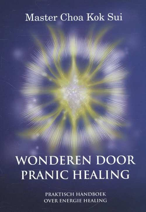 Wonderen door Pranic Healing